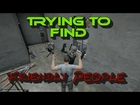 DayZ - Trying To Find Friendly People