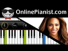 Beyonce XO - Easy Piano Tutorial Full Song