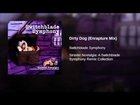 Dirty Dog (Enrapture Mix)