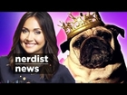 GAME OF THRONES' Cutest Pugs of Westeros! (Nerdist News WTFridays w/ Jessica Chobot)