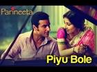 Piyu Bole - Parineeta | Saif Ali Khan & Vidya Balan | Sonu Nigam & Shreya Ghoshal | Shantanu Moitra
