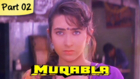 Muqabla - Part 02 of 13 - Hit Bollywood Blockbuster Romantic Action Movie - Govinda, Karisma Kapoor