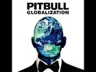 Sexy Beaches (Globalization) - Pitbull